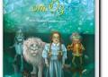 Последвайте Дороти във вълшебния свят на Оз